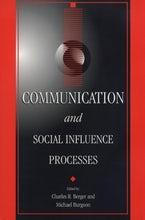 Communications and Social Influence Processes