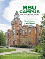 MSU Campus—Buildings, Places, Spaces