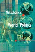 Metaphorical World Politics