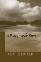 A Voice from the River