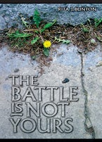 The Battle is Not Yours
