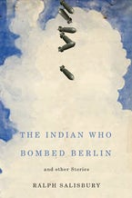 The Indian Who Bombed Berlin