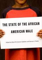 The State of the African American Male