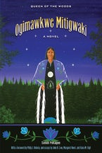 Ogimawkwe Mitigwaki (Queen of the Woods)