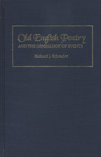 Old English Poetry and the Genealogy of Events