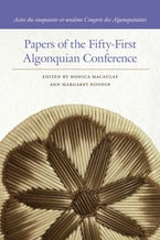 Papers of the Fifty-First Algonquian Conference