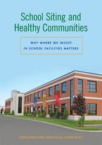 School Siting and Healthy Communities