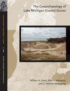 The Geoarchaeology of Lake Michigan Coastal Dunes