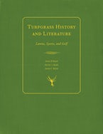 Turfgrass History and Literature