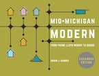 Mid-Michigan Modern, Expanded Edition