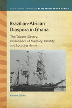 Brazilian-African Diaspora in Ghana
