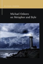 Michael Osborn on Metaphor and Style