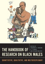 The Handbook of Research on Black Males