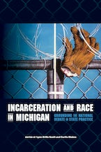 Incarceration and Race in Michigan