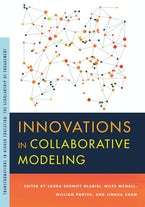 Innovations in Collaborative Modeling