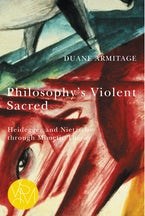 Philosophy's Violent Sacred