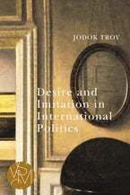 Desire and Imitation in International Politics