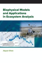Biophysical Models and Applications in Ecosystem Analysis