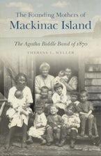 The Founding Mothers of Mackinac Island