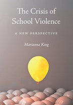 The Crisis of School Violence