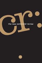CR: The New Centennial Review 15, no. 1