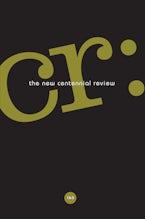 CR: The New Centennial Review 15, no. 3