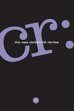 CR: The New Centennial Review 16, no. 1