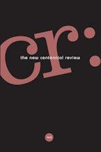 CR: The New Centennial Review 16, no. 3