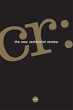 CR: The New Centennial Review 20, no. 2