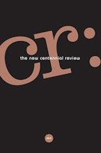 CR: The New Centennial Review 20, no. 3