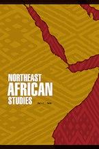 Northeast African Studies 20, nos. 1-2