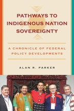 Pathways to Indigenous Nation Sovereignty